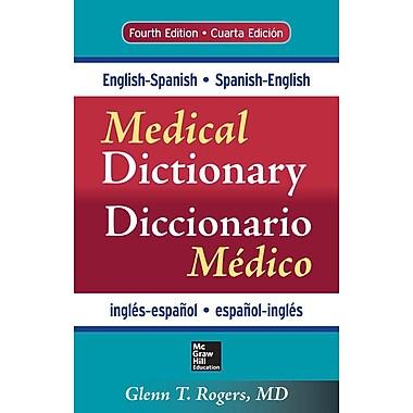 English-Spanish/Spanish-English Medical Dictionary/Diccionario Medico Ingles-Espanol/Espanol-Ingles