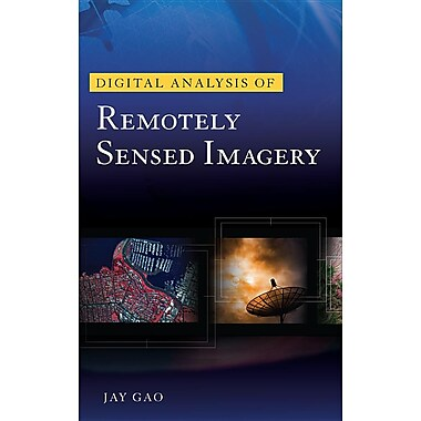 Digital Analysis of Remotely Sensed Imagery
