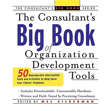 The Consultant's Big Book of Orgainization Development Tools