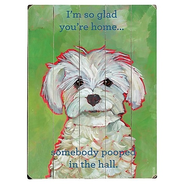 Artehouse LLC I'm So Glad You're Home Graphic Art Plaque
