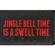 Artistic Reflections Just Sayin 'Jingle Bell Time Is a Swell Time' by Tonya Textual Plaque