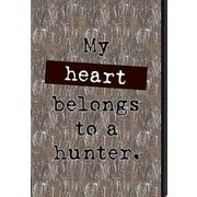 Artistic Reflections Just Sayin' 'My Heart Belongs to a Hunter' by Tonya Textual Art Plaque