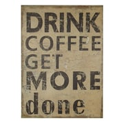 Cheungs Drink Coffee Get More Done Wooden Wall Decor