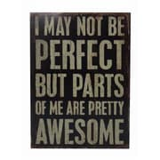 Cheungs I May Not Be Perfect Wall Decor