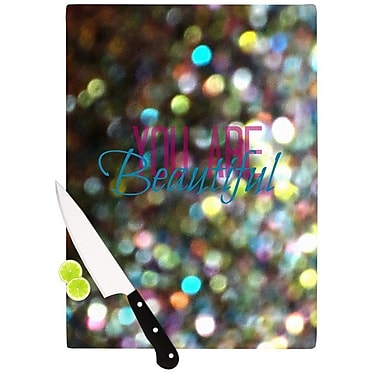 KESS InHouse You Are Beautiful Cutting Board; 11.5'' H x 15.75'' W x 0.15'' D