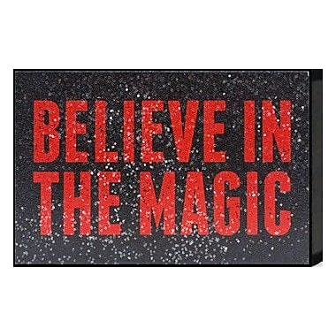 Artistic Reflections Just Sayin 'Believe in the Magic' by Tonya Textual Art Plaque