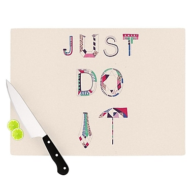 KESS InHouse Just Do It Cutting Board; 8.25'' H x 11.5'' W x 0.25'' D