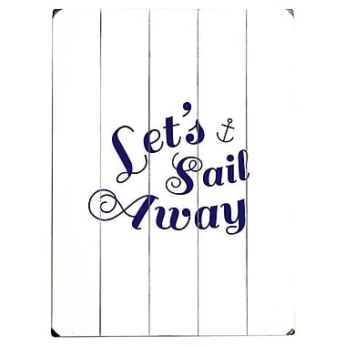 Artehouse LLC Let's Sail Away by Amanada Catherine Textual Art Plaque