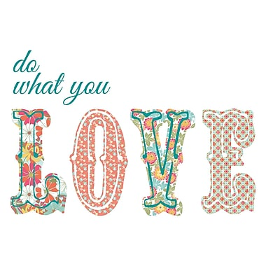 WALL POPS!MD – Citation murale, « Do What You Love »