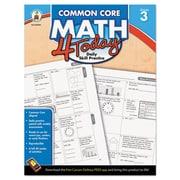 Carson-Dellosa Publishing™ Common Core 4 Today Workbook, Grade 3