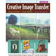 "C&T Publishing ""Creative Image Transfer - Any Artist Any Style Any Surface"" Book"