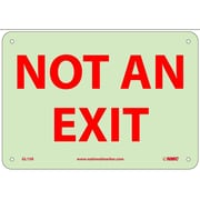 Not An Exit, 7X10, Adhesive Glow