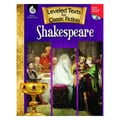 Shell Education in.Leveled Texts for Classic Fiction: Shakespearein. Book, Grade 3rd - 8th