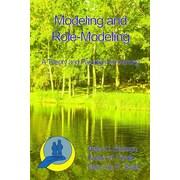 """Modeling & Role-Modeling """"Modeling and Role-Modeling"""" Book"""