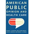 "CQ Press ""American Public Opinion and Health Care"" Book"
