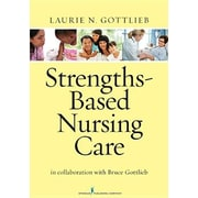 "Springer Publishing Company ""Strengths-Based Nursing Care"" Book"