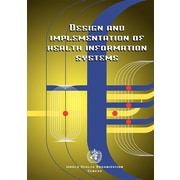 "World Health Organization ""Design and Implementation of Health Information Systems"" Book"