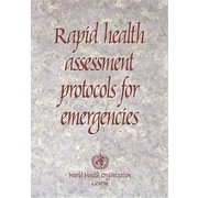 "World Health Organization ""Rapid Health Assessment Protocols for Emergencies"" Book"