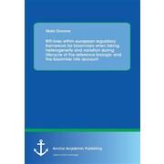 "Anchor Academic Publishing ""Rift-lines within european regulatory framework for biosimilars.."" Book"