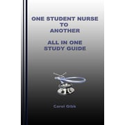 "Createspace ""One Student Nurse To Another All In One Study Guide"" Book"