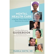 "Archway ""Mental Health Care in Settings Where Mental Health Resources are Limited"" Book"