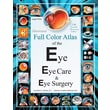 "Createspace ""Illustrated Full Color Atlas of the Eye...: Large Print Size Edition"" Book"