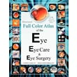 "Createspace ""Illustrated Full Color Atlas of the Eye...: Regolar Print Size Edition"" Book"
