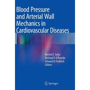 "Springer ""Blood Pressure and Arterial Wall Mechanics in Cardiovascular Diseases"" Book"