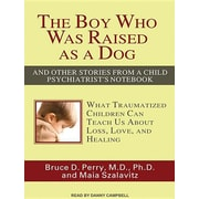"Tantor Audio ""The Boy Who Was Raised as a Dog"" Audio CD"