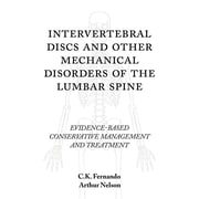 iUniverse Intervertebral Discs and Other Mechanical Disorders of Lumbar Spine Paperback Book