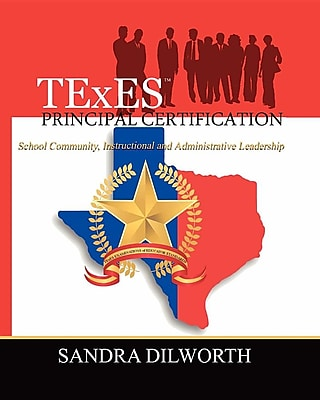 TExES (TM) Principal Certification: School Community, Instructional and Administrative Leadership 1427633