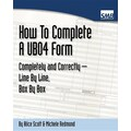 UB04 Forms - How To Complete A Ub04 Form Completely And Correctly Line By Line, Box By Box
