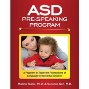 ASD Pre-Speaking Program: A Program to Teach the Foundations of Language to Nonverbal Children