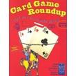 Card Game Roundup: Play Your Way to Math Success, Grades 3-5