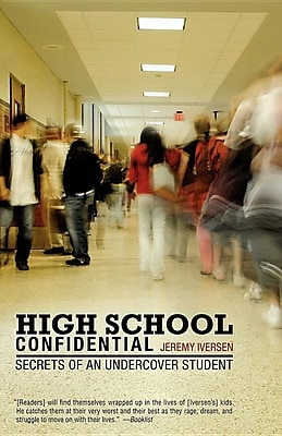 High School Confidential: Secrets of an Undercover Student 1428098