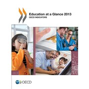 Education at a Glance 2013: OECD Indicators (Education at a Glance Oecd Indicators) (Volume 2013)