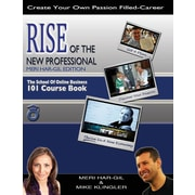 "Rise of the New Professional - Meri Har-Gil Edition"": The School of Online Business 101 Course Book"