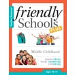 Friendly Schools Plus Teacher Resource: Middle Childhood (Ages 10-11)