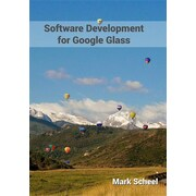 Software Development for Google Glass is chock full of the information you need to become a proficient.