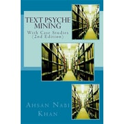 Text Psyche Mining: With Case Studies