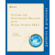 Testing for Continuous Delivery with Visual Studio 2012 (Microsoft patterns & practices)