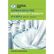 Approaching the Dairy Product Markets in China: China Dairy Products Market Overview