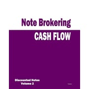 Cash Flow - Note Brokering: Discounted Notes