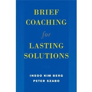 Brief Coaching for Lasting Solutions (Norton Professional Books) by