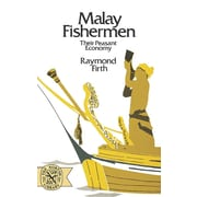 Malay Fishermen: Their Peasant Economy (Norton Library) by