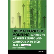 Optimal Portfolio Modeling, CD-ROM includes Models Using Excel and R: Models to Maximize Returns and Control Risk in Excel and R