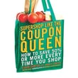 Supershop like the Coupon Queen
