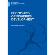 Economics of Fisheries Development (Bloomsbury Academic Collections. Economics)