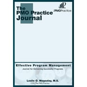 The PMO Practice Journal: Effective Program Management: Journal For Delivering Successful Programs