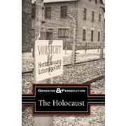 Holocaust, The (Genocide and Persecution)